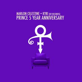 Prince 5 Year Anniversary Special with Marlon Celestine + Kyri