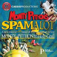 Cassio Productions present Spamalot