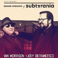 Grand Opening: Van Morrison & Joey DeFrancesco