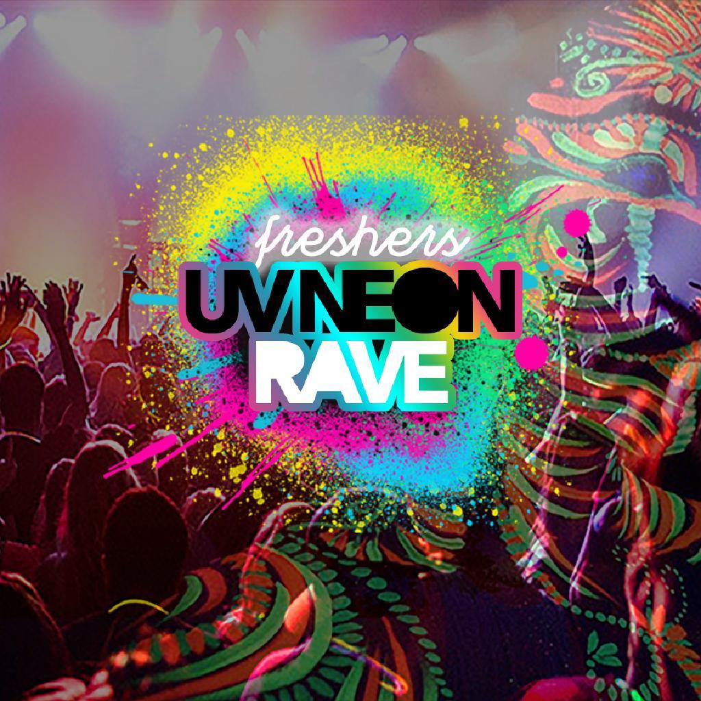 Freshers UV Neon Rave   Sheffield Freshers 2019