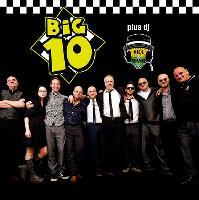 Big 10 + dj Ska N Mash