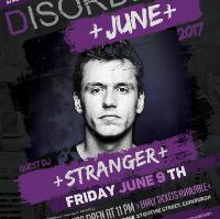 Disorder Edinburgh presents STRANGER