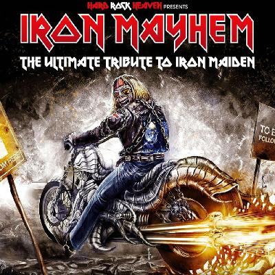 Iron Mayhem -The Ultimate Tribute to Iron Maiden