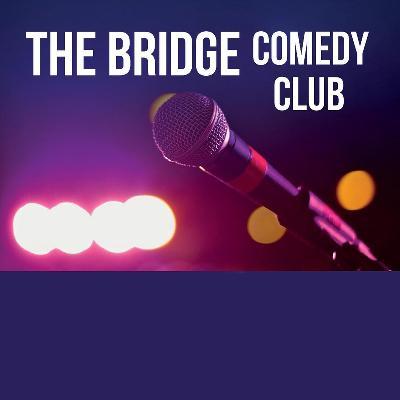The Bridge Comedy Club