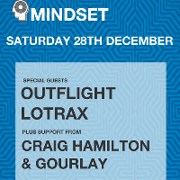 Mindset with Outflight & Lotrax