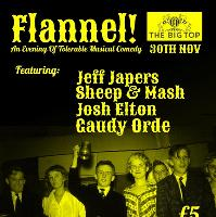 Flannel! - Musical Comedy Night