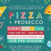 Festive Pizza & Bottomless Prosecco