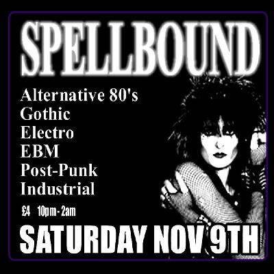 Spellbound | Mulberry Bar And Venue Sheffield | Sat 9th