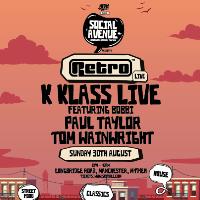Social Avenue presents Retro | K Klass Live, Paul Taylor