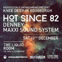 Nightvision x Snowbombing Presents Knee Deep In Edinburgh