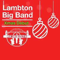 Lambton Big Band Xmas Debut