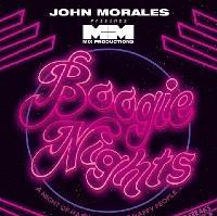John Morales presents M&M Boogie Nights + More on 2 floors
