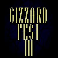 GizzardFest III