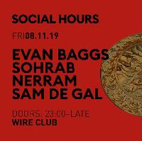 Social Hours with Evan Baggs & Sohrab