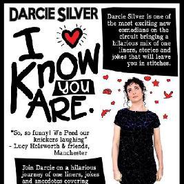 Darcie Silver - I Know You Are Tickets | Rhyl Little Theatre   Studio Rhyl  | Fri 5th July 2019 Lineup
