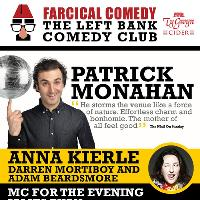 Farcical Comedy Presents: Patrick Monahan, Anna Kierle + Support