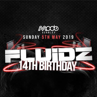 Fluidz 14th Birthday