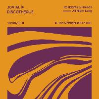Jovial Discotheque: Residents & Friends