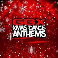 GBX Xmas Dance Anthems