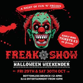 The Freak Show // Halloween Weekender