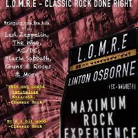 LOMRE - Linton Osborne (Ex Nazareth) Maximum Rock Experience.