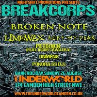 Breakcorps feat. Broken note, limewax, ruby my dear and more
