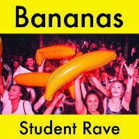 BANANAS - Wednesday Night Student Rave