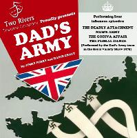 Dad's Army Stage Production - Two Rivers Theatre Company