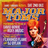 Hare & Hounds Presents The Major Toms