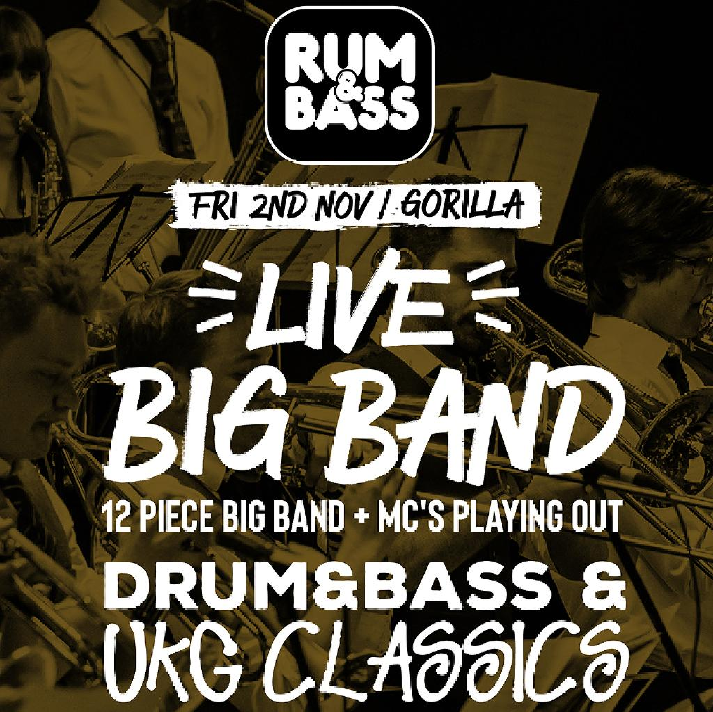 Rum&Bass LIVE BIG BAND - Friday 2nd Nov at Gorilla