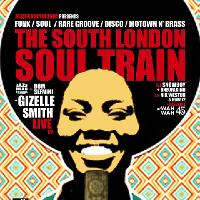 The South London Soul Train w/JHC, Gizelle Smith (Live) + More