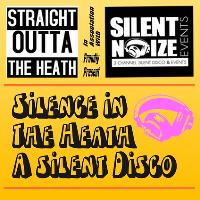 Silence In The Heath: A Silent Disco