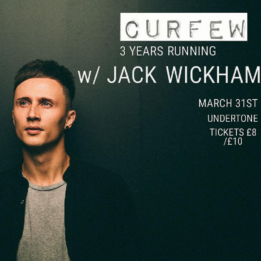 Curfew 3 Years Running - w/Jack Wickham (One Records/Fuse)