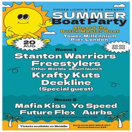Stanton Warriors, Freestylers, Krafty Kuts, Deekline Boat Party