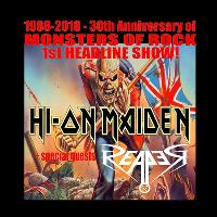 Hi On Maiden  - 30th Anniversary of MOR + Reaper