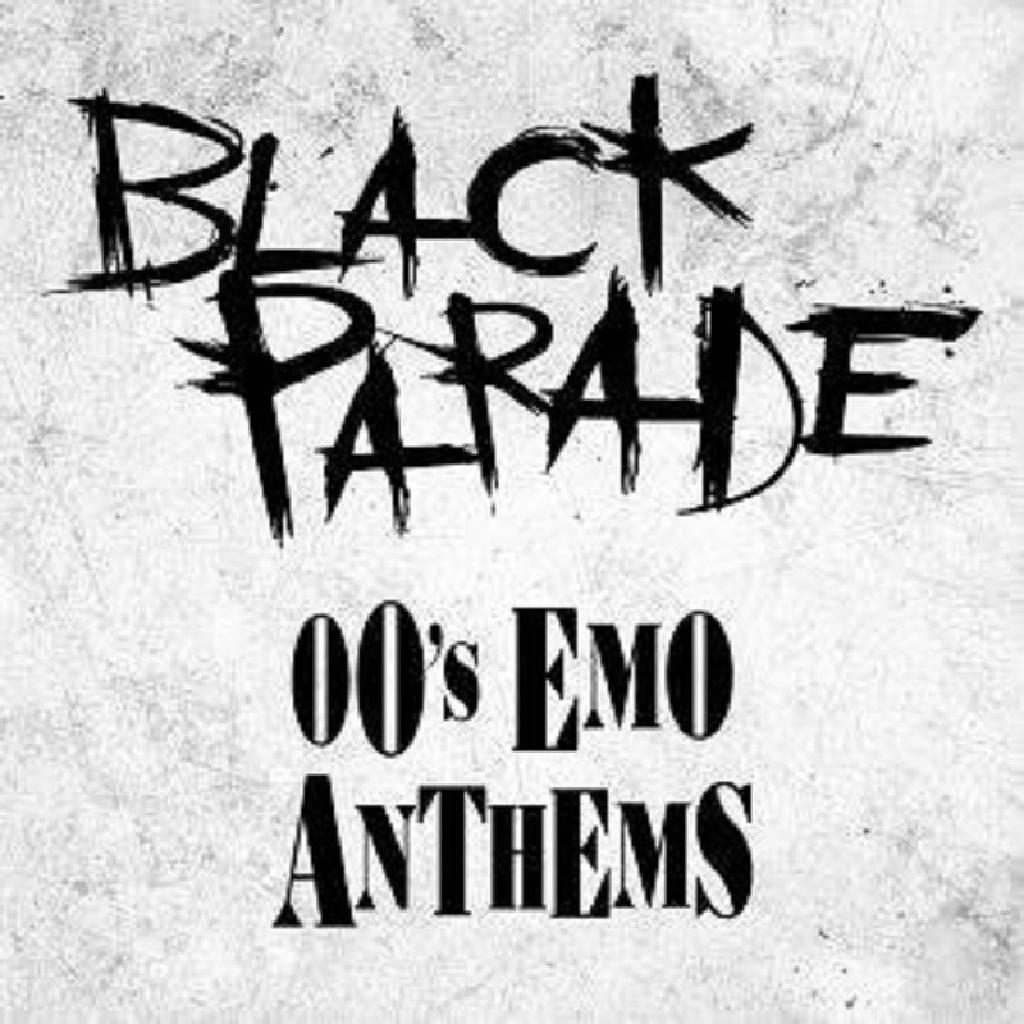 Black Parade - 00's Emo Anthems