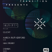 Transition presents...Maskery [Postcode] + Demba [Reverb]
