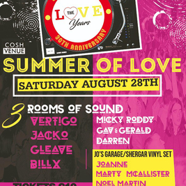 Love Years presents Summer of Love 30th Anniversary