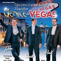 Tenors Un Limited - Venice to Vegas