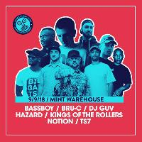 WAH w/ Hazard, Bassboy, Kings Of The Rollers, Guv, Notion, Bru-C