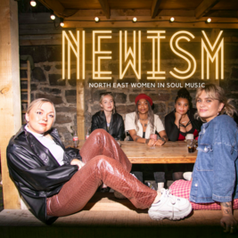 NEWISM - North East Women In Soul