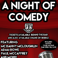 A Night of Comedy - Danny McLoughlin, Paul McCaffrey and guests!