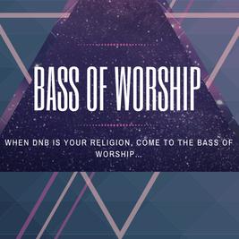 Bass Of Worship