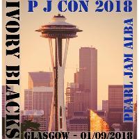 PJ Con 2018 (Pearl Jam, Eddie Vedder, Grunge Tribute Night)