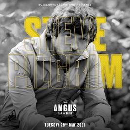 Steve Pilgrim at The Angus