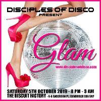 Disciples of Disco present Glam