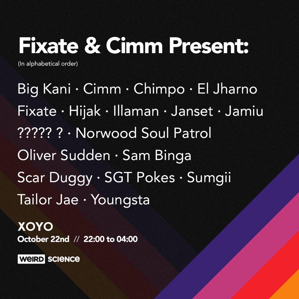 Fixate & Cimm Present: at XOYO