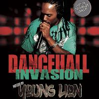 Dancehall Invasion hosted by Young Lion