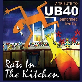 Rats In The Kitchen Tribute to UB40 New Years Eve