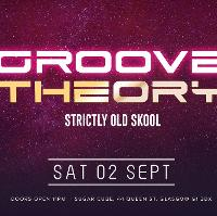 Groove Theory (66) / Strictly Old Skool